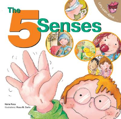 The 5 Senses By Roca, Nuria/ Curto, Rosa Maria (ILT)