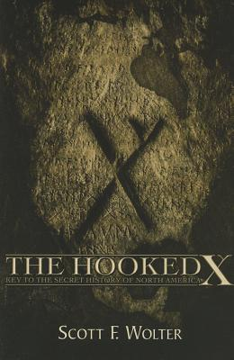 The Hooked X By Wolter, Scott F.